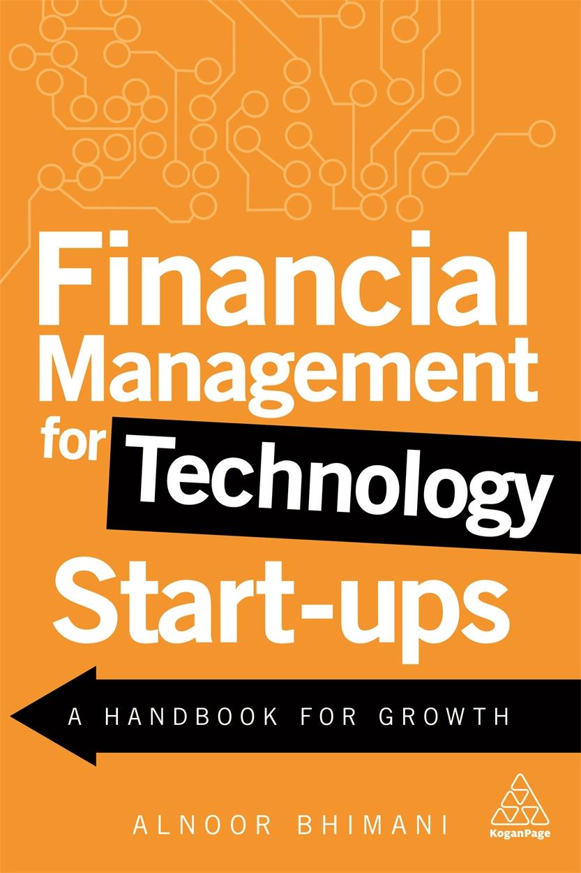 Financial Management for Technology Start-Ups (9780749481346)