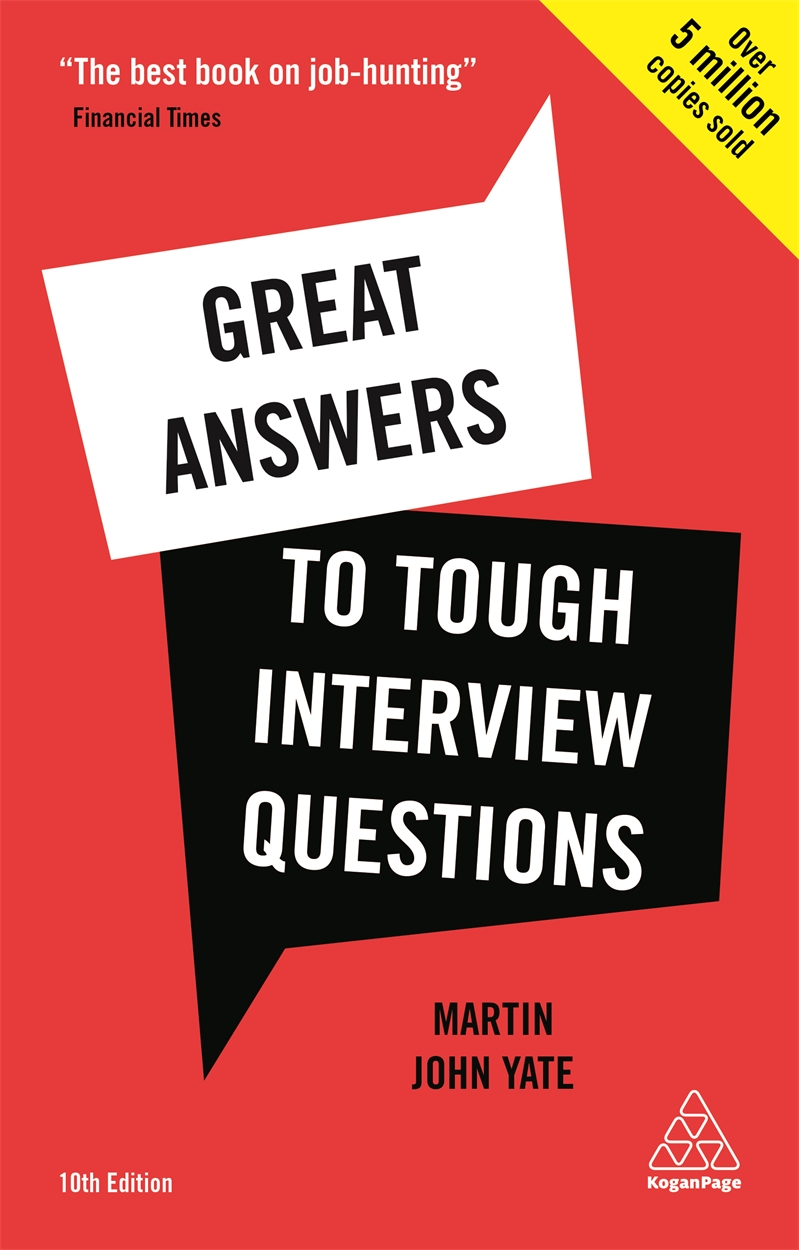 Great Answers to Tough Interview Questions (9780749481421)