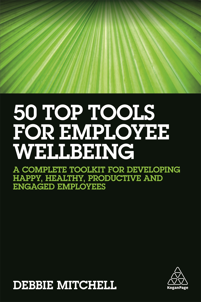 50 Top Tools for Employee Wellbeing (9780749482183)