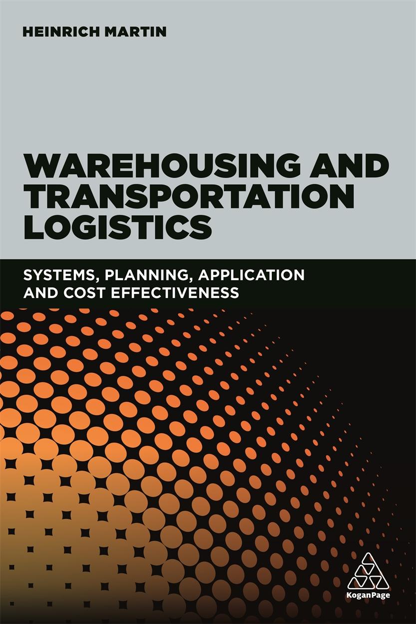 Warehousing and Transportation Logistics (9780749482206)