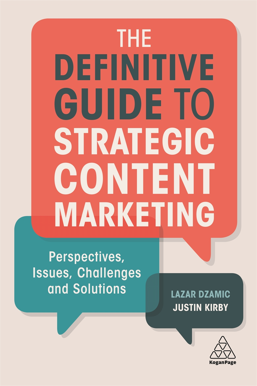 The Definitive Guide to Strategic Content Marketing (9780749482220)