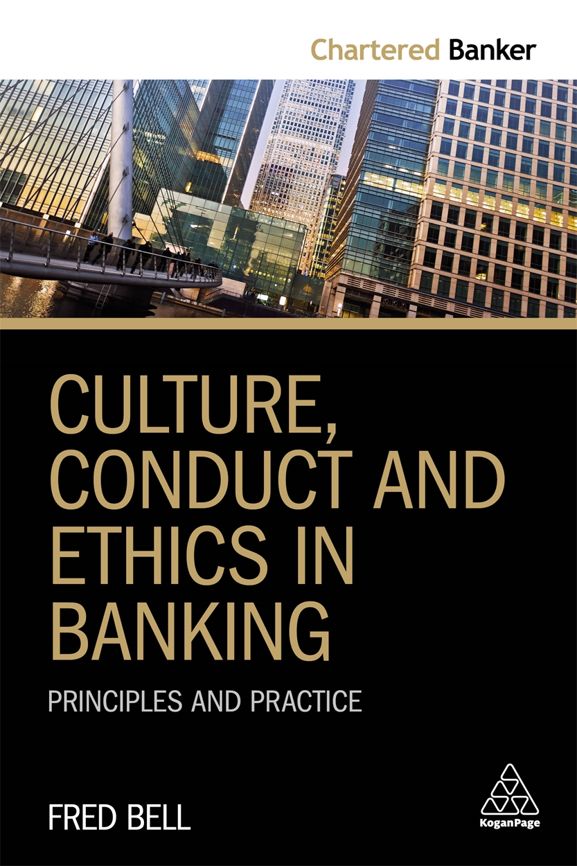 Culture, Conduct and Ethics in Banking (9780749482909)