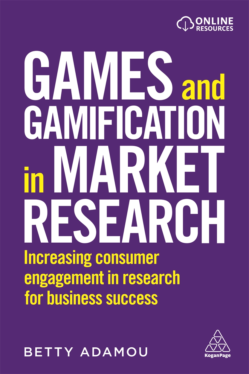Games and Gamification in Market Research (9780749483357)