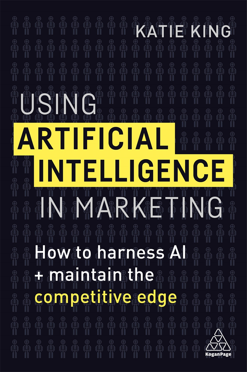 Using Artificial Intelligence in Marketing (9780749483395)