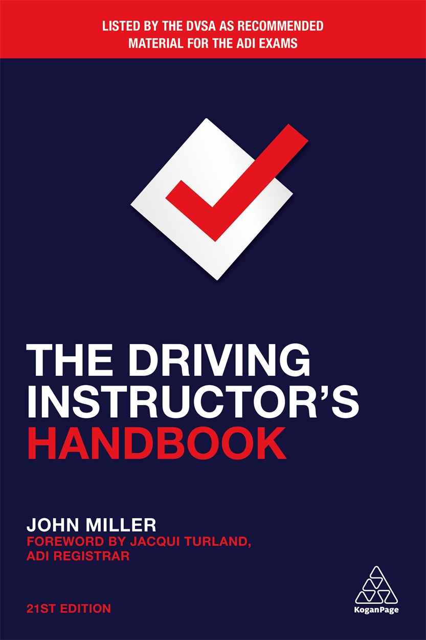The Driving Instructor's Handbook (9780749483937)