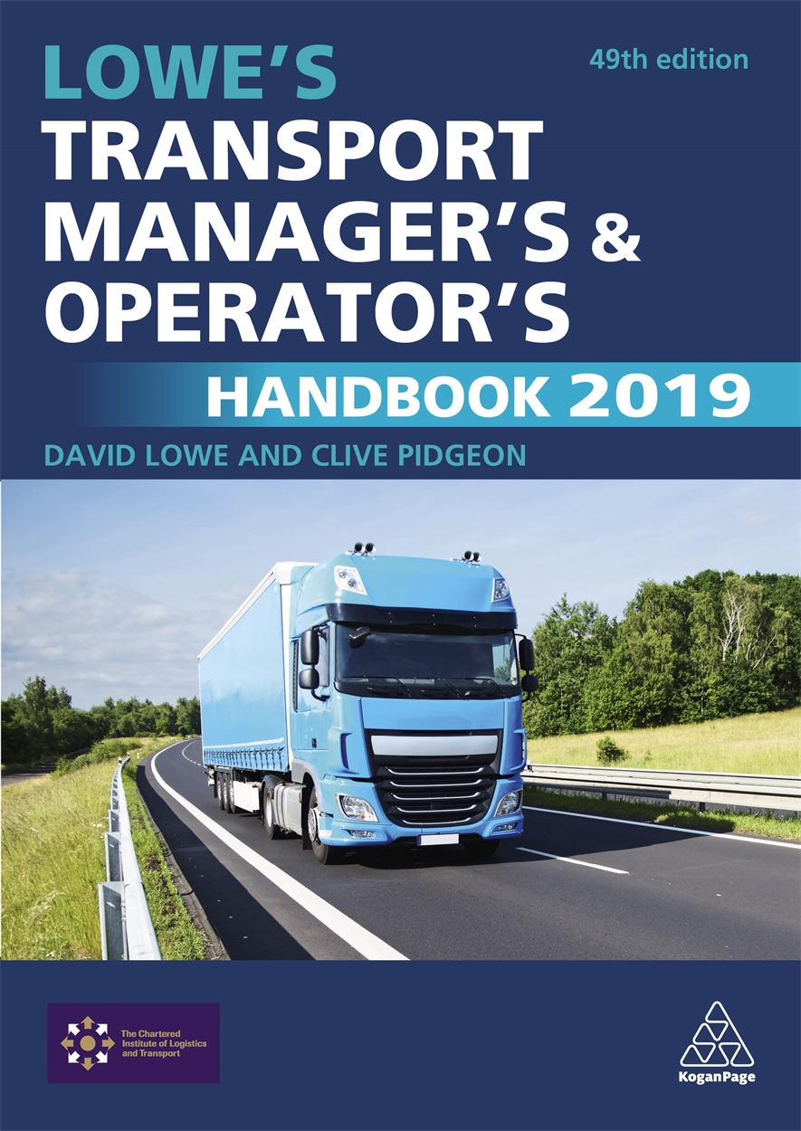 Lowe's Transport Manager's and Operator's Handbook 2019 (9780749484200)