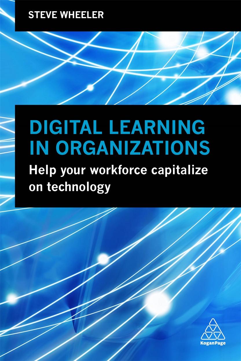Digital Learning in Organizations (9780749484682)