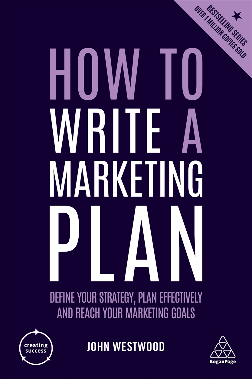 How to Write a Marketing Plan (9780749484835)