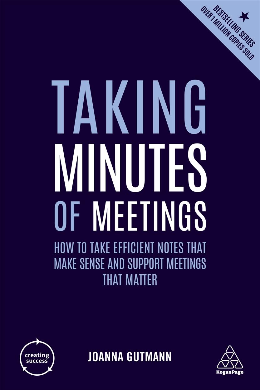 Taking Minutes of Meetings (9780749486174)