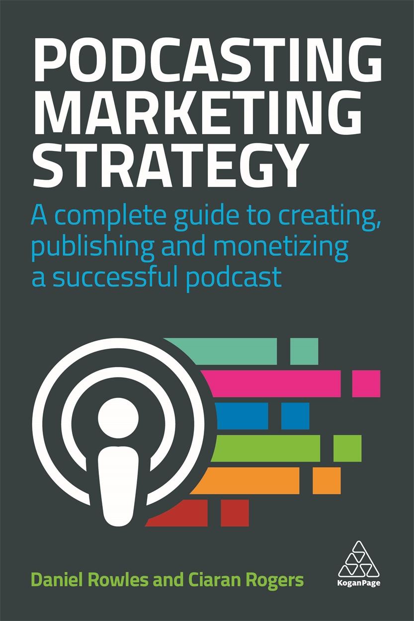 Podcasting Marketing Strategy (9780749486235)