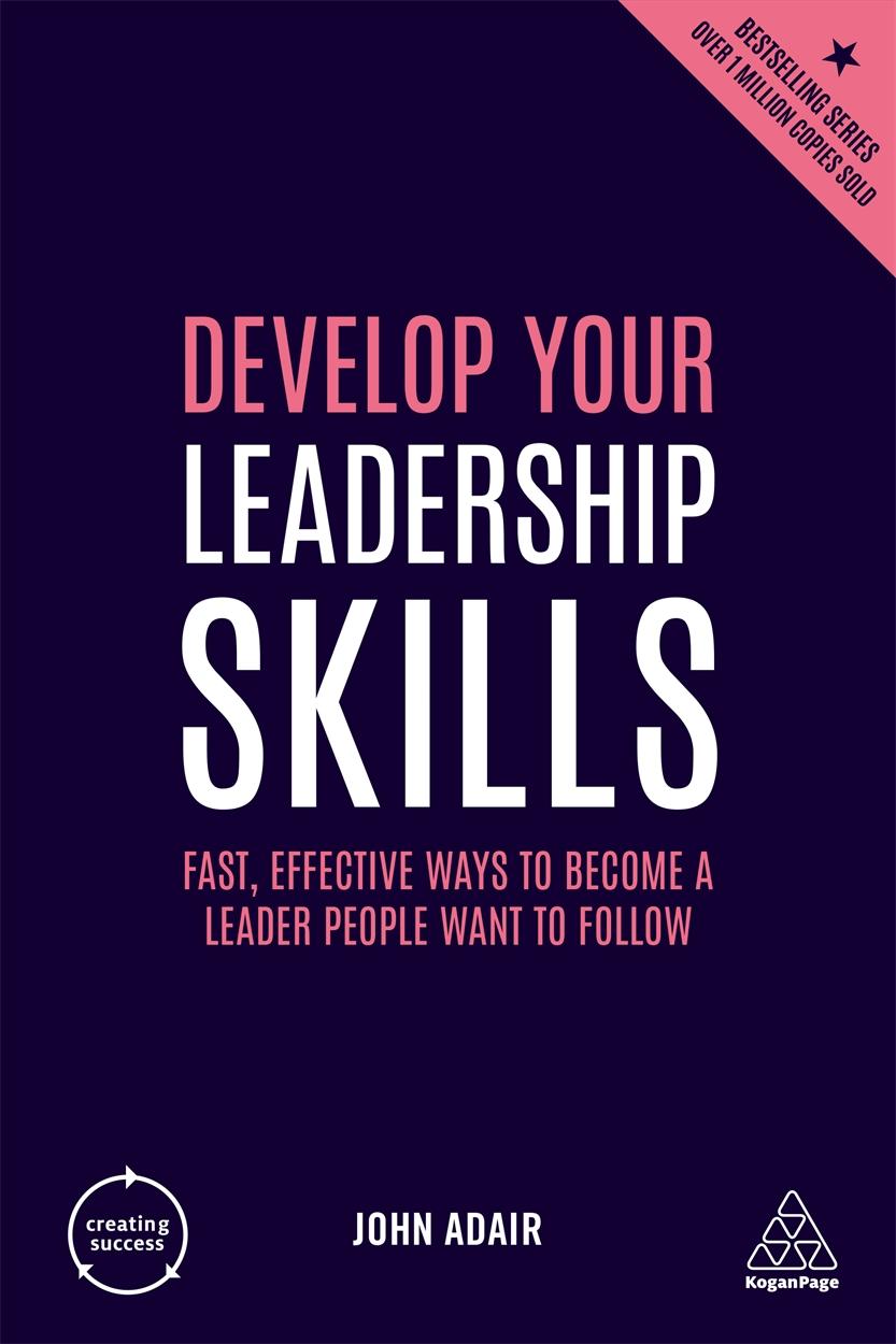 Develop Your Leadership Skills (9780749492427)