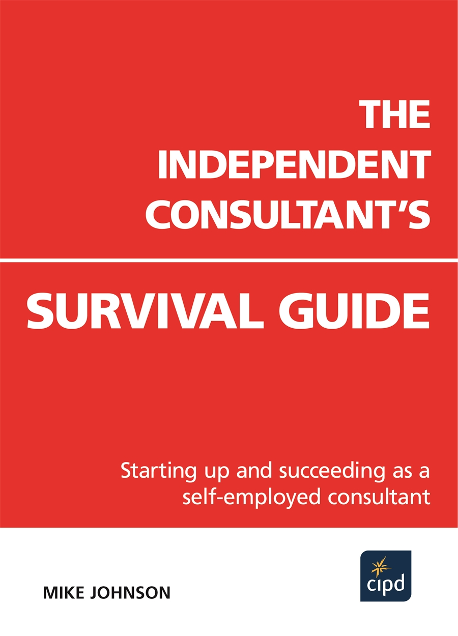 The Independent Consultant's Survival Guide (9781843981169)
