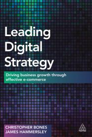 Leading Digital Strategy: Mitigate the Risk of a Wrong Outcome