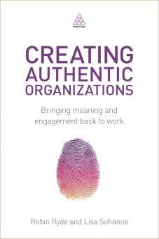 Creating Authentic Organizations