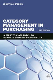Category management in purchasing 9780749472306 for Procurement category strategy template