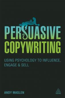 Persuasive Copywriting (9780749473990)