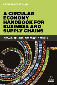 A Circular Economy Handbook for Business and Supply Chains