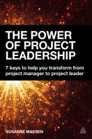 The World is Changing, and So Must You: An Introduction to Project Leadership