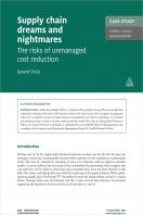 Case Study: Supply Chain Dreams and Nightmares