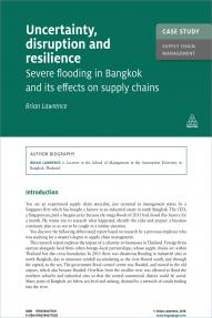 Case Study: Uncertainty, Disruption and Resilience