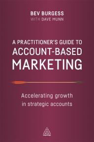 A Practitioner's Guide to Account-Based Marketing
