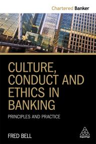 Culture, Conduct and Ethics in Banking
