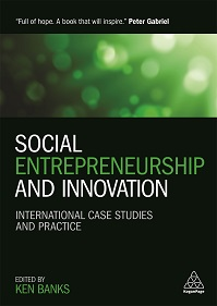 Interview with Ken Banks, author of Social Entrepreneurship and Innovation