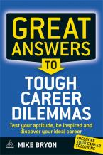 Great Answers to Tough Career Dilemmas