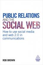 Public Relations and the Social Web