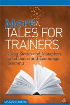More Tales for Trainers