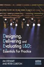 Designing, Delivering and Evaluating L&D