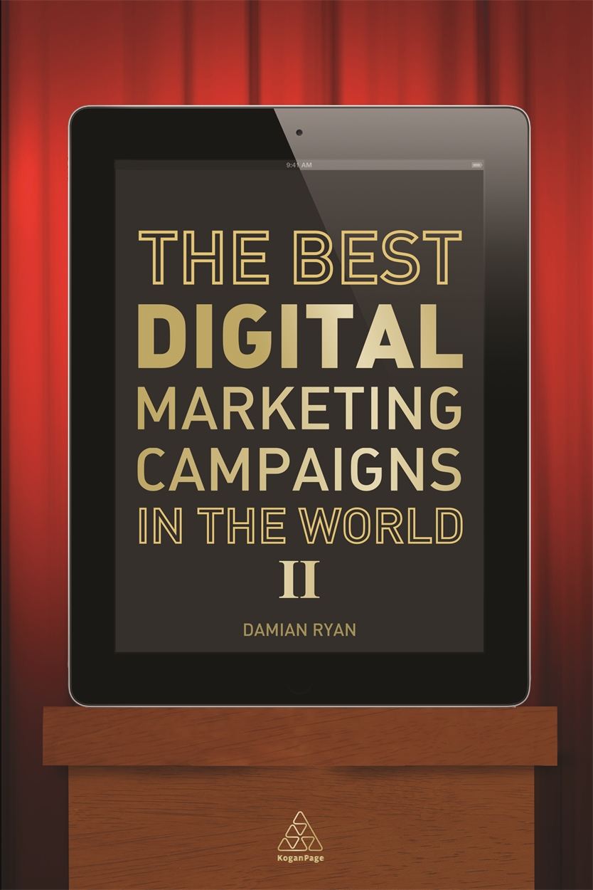 The Best Digital Marketing Campaigns in the World II (9780749469689)
