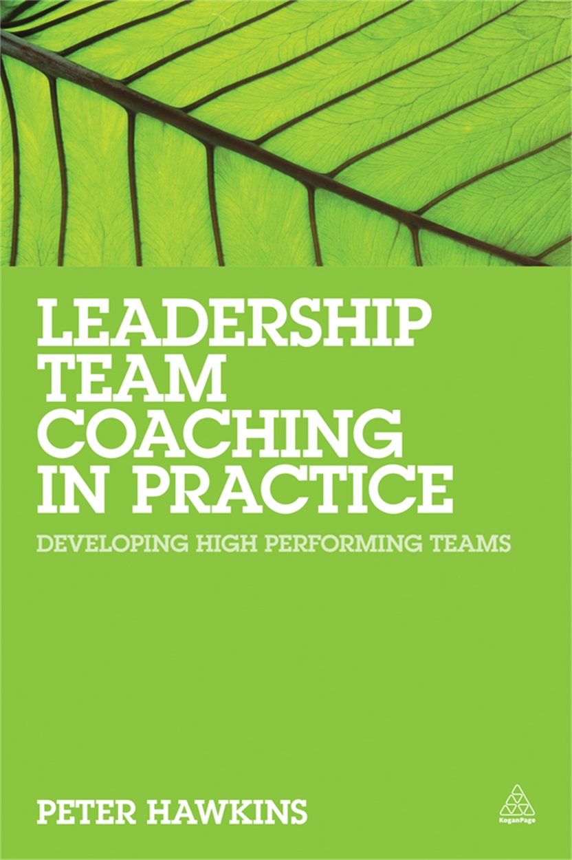 Leadership Team Coaching in Practice (9780749469726)