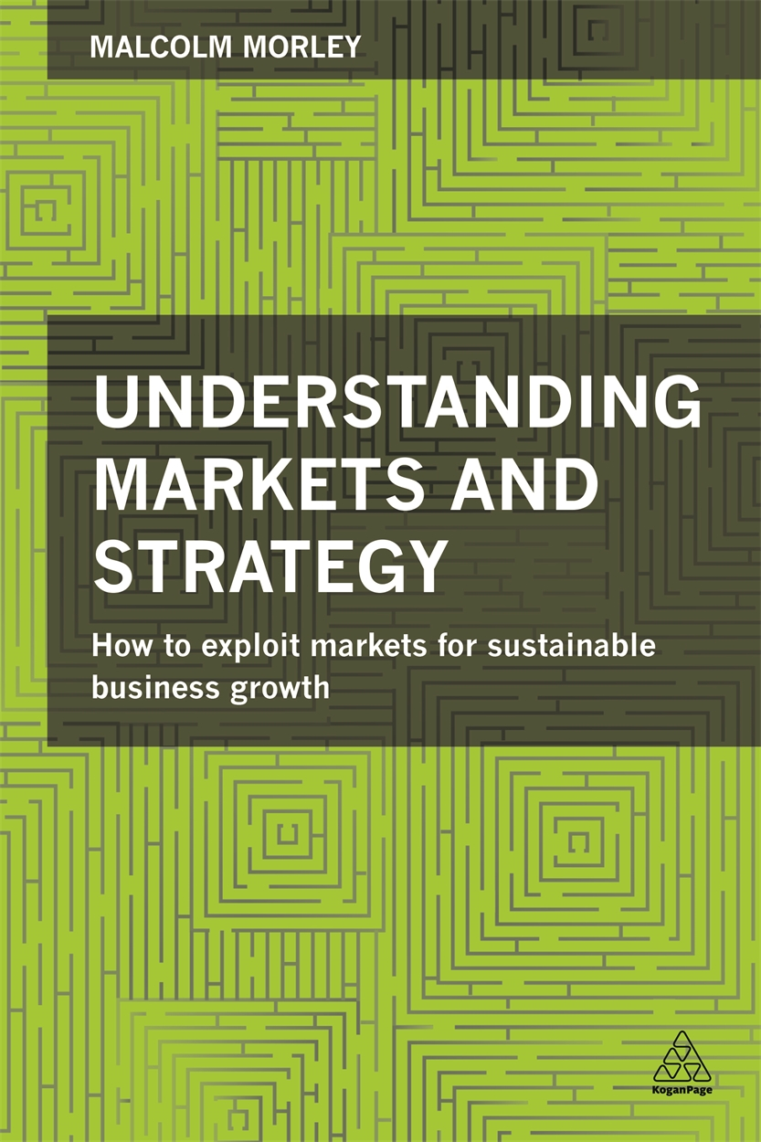 Understanding Markets and Strategy (9780749471521)