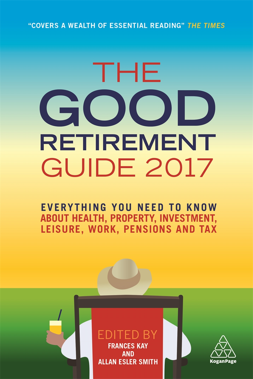 The Good Retirement Guide 2017 (9780749478674)