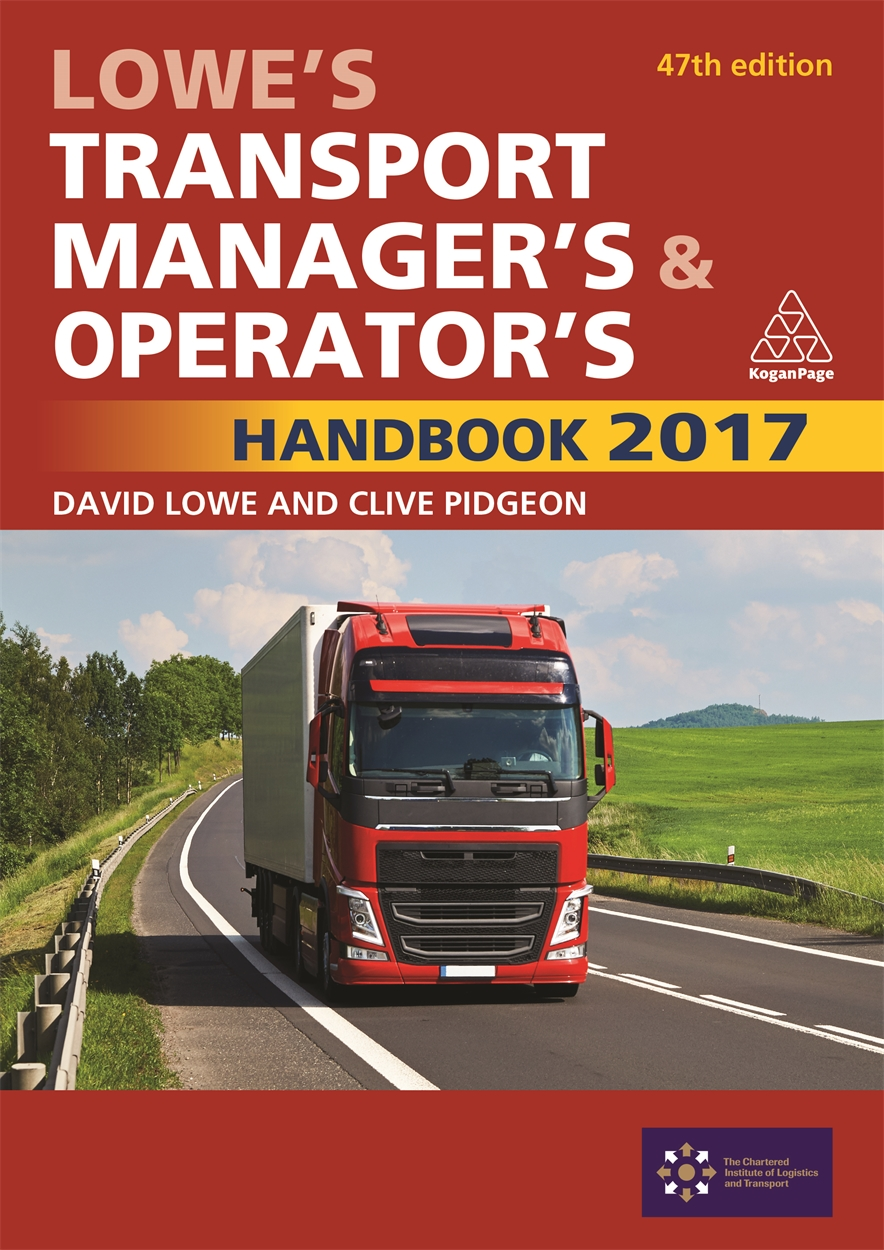 Lowe's Transport Manager's and Operator's Handbook 2017 (9780749478926)