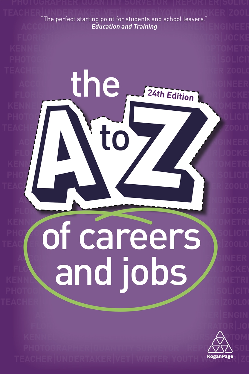 The A-Z of Careers and Jobs (9780749479473)