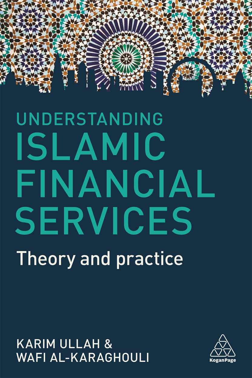 Understanding Islamic Financial Services (9780749480516)
