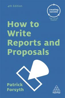 How to Write Reports and Proposals (9780749475734)