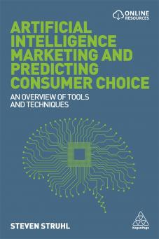 Artificial Intelligence Marketing and Predicting Consumer Choice (9780749479558)