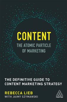 Content - The Atomic Particle of Marketing (9780749479756)