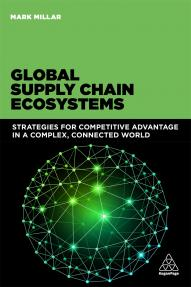 Global Supply Chain Ecosystems (9780749471583)