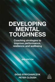 Developing Mental Toughness (9780749473808)