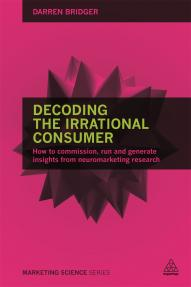 Decoding the Irrational Consumer (9780749473846)