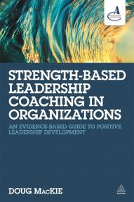 Strength-Based Leadership Coaching in Organizations (9780749474430)